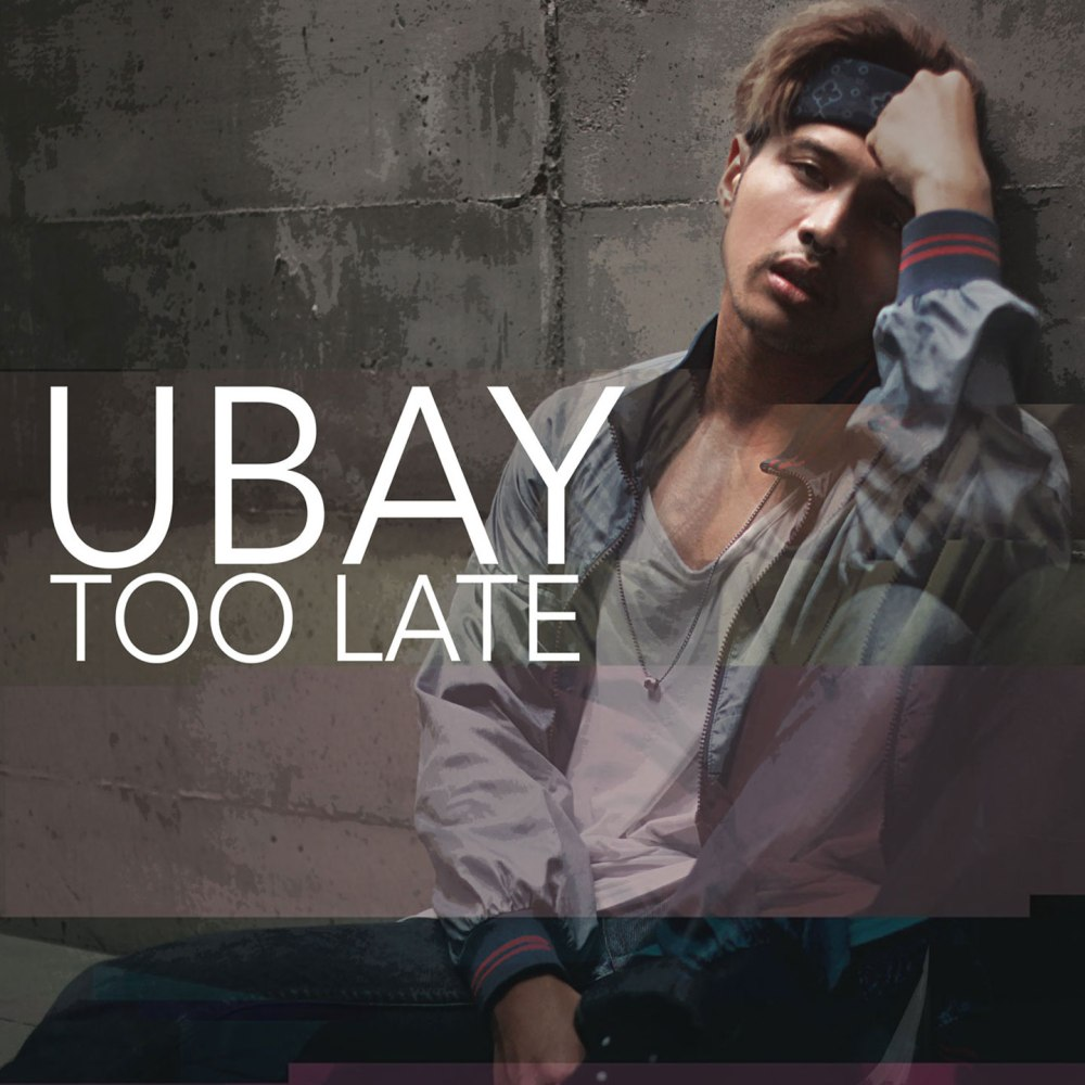 too-late-ubay-artwork