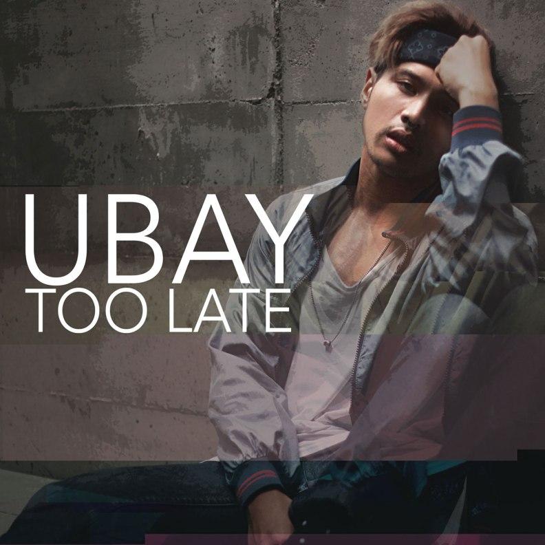 too-late-ubay-artwork
